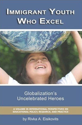 Immigrant-Youth-Who-Excel-Globalizations-Uncelebrated-Heroes