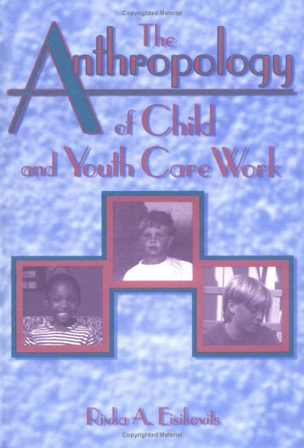 The-Anthropology-of-Child-and-Youth-Care-Work