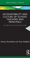 Accountability and Culture of School Teachers and Principals 1